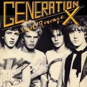 GENERATION X - Sweet Revenge LP