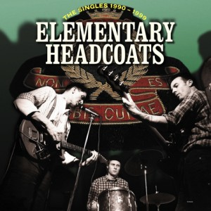 HEADCOATS, THEE - Elementary 3LP