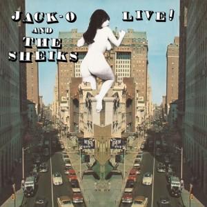 JACK OBLIVIAN - Jack-O and the Sheiks Live! LP