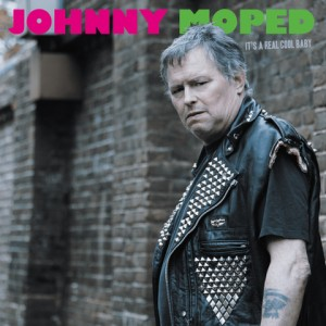 JOHNNY MOPED - It's a real cool baby LP