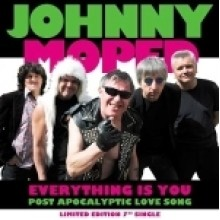 """JOHNNY MOPED - Everything is you 7"""""""