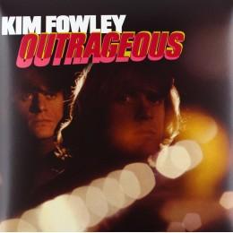 KIM FOWLEY - Outrageous LP