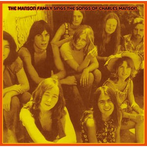 MANSON FAMILY, THE - Sings the songs of Charles Manson LP