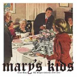 MARYS KIDS - Crust Soup - The Singles Collection 2006-2013 LP