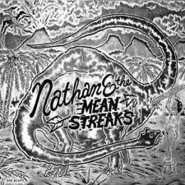 NATHAN & THE MEAN STREAKS - Childstar Redemption / Adams Dog 7""