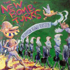 NEW BOMB TURKS - Information Highway Revisited LP
