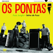 OS PONTAS - Fuzz Jungle - Selva de Fuzz LP