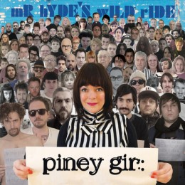 PINEY GIRL - Mr.Hyde's wild ride LP