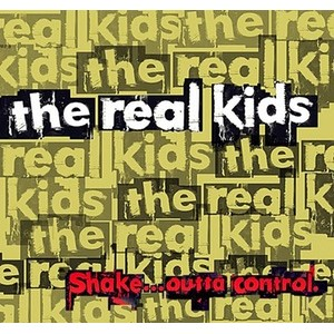REAL KIDS, THE - Shake...Outta Control LP - 180G black vinyl