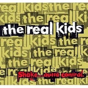 REAL KIDS, THE - Shake...Outta Control LP - 180G black vinyl