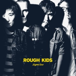 ROUGH KIDS - Lights Out / The Shame, It Grows 7""