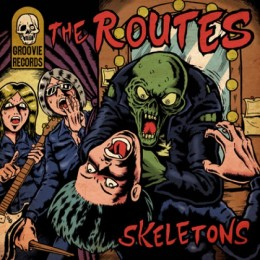 ROUTES, THE - Skeletons LP