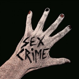 SEX CRIME - s/t LP