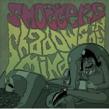 SMOGGERS, THE - Shadows in my mind LP