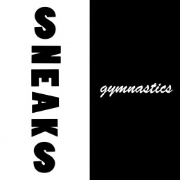 SNEAKS - Gymnastics LP