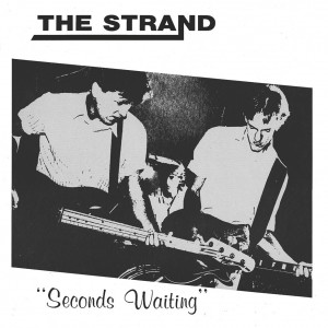 THE STRAND - Seconds Waiting LP
