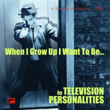 """TELEVISION PERSONALITIES - The Boy Who Couldn't Stop Dreaming 7"""""""