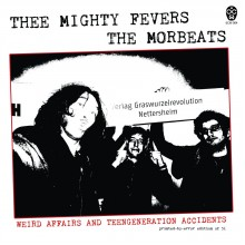 THEE MIGHTY FEVERS / THE MOREBEATS split 7""