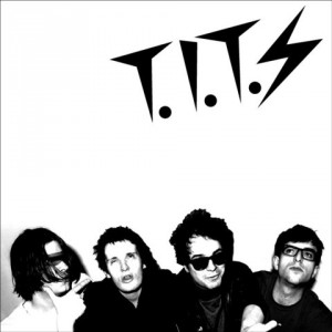 T.I.T.S - I told you I was sick 7""