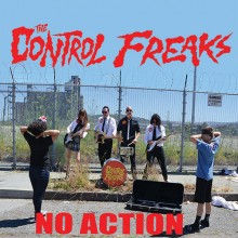 """CONTROL FREAKS - No Action / I Can Only Dream 7"""""""