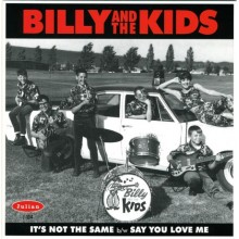 BILLY AND THE KIDS - It's Not The Same 7""