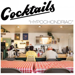COCKTAILS - Hypochondriac LP