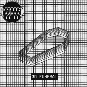 DRAGGS - 3D Funeral