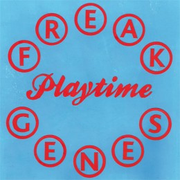 FREAK GENES - Playtime LP