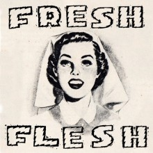 "FRESH FLESH - Say it, say yes / Third Floor 7"""
