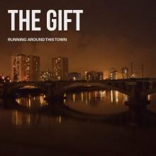 GIFT, THE - Running around this town LP