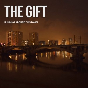GIFT, THE - Running around this town LP
