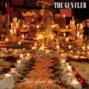 GUN CLUB, THE - Elvis From Hell 2xLP