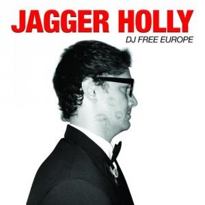 JAGGER HOLLY - DJ Free Europe LP