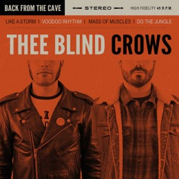 THEE BLIND CROWS - Back From The Grave 7""