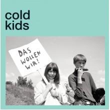 """COLD KIDS - Das willen wir 7"""""""