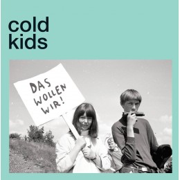 COLD KIDS - Das willen wir 7""