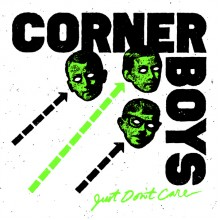 CORNER BOYS - Just don't care 7""