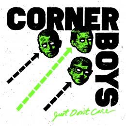 "CORNER BOYS - Just don't care 7"""