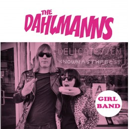 THE DAHLMANNS - Girl Band / Pop Goes The World 7""