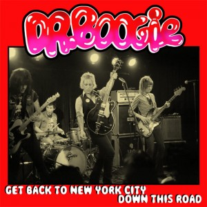 """DR.BOOGIE - Get Back To New York City / Down This Road 7"""""""