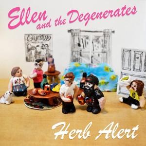 """ELLEN AND THE DEGENERATES - Herb Albert 7"""""""