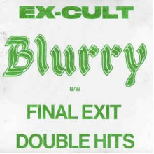 EX-CULT - Blurry 7""