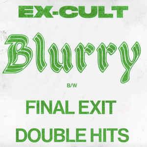 """EX-CULT - Blurry 7"""""""