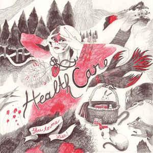 "HEALTH CARE - Lies / U 2 Me 7"""
