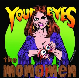 MONOMEN, THE - Your Eyes 7""
