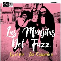 """LAS MUNJITAS DEL FUZZ - Es el 69 7"""""""