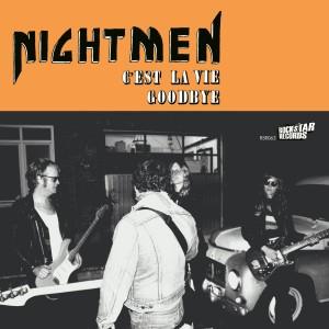 NIGHTMEN - C'est la Vie Goodbye 7″