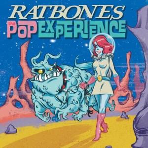 "RATBONES - The Pop Experience 7"""