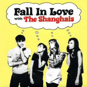 SHANGHAIS, THE - Fall in Love 7""
