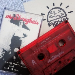SHANGHAIS, THE - Pretty Mean Tape